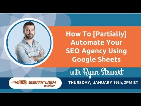 How to [Partially] Automate Your SEO Agency Using Google Sheets