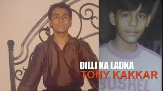 Dilli Ka Ladka - Tony Kakkar | दिल्ली का लड़का