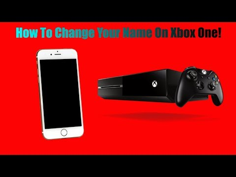 How To Change Your Name On Xbox One