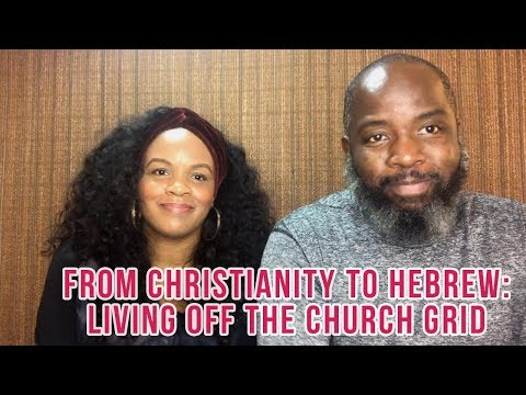From Christianity to Hebrew: Living Off The Church Grid