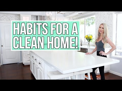 10 Easy Habits For Keeping a Clean Home!