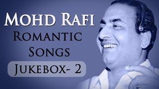 Mohd Rafi Romantic Songs (HD) - Jukebox 2- Mohd. Rafi Top 10 Evergreen Hindi Hits