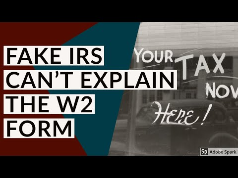 Fake IRS Doesn't Understand the W2 Form