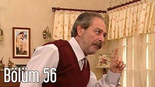 En Son Babalar Duyar 56. Bölüm
