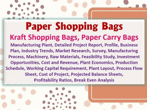 Paper Shopping Bags, Kraft Shopping Bags, Paper carry bags Manufacturing Plant