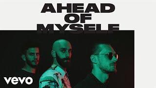 X Ambassadors - Ahead Of Myself (Audio)