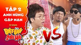 """Biệt đội siêu hài   Tập 2 - Tiểu phẩm: Long đẹp trai, Trung lùn hóa """"hot boy xăm trổ"""" đi đòi nợ thuê"""
