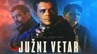 Juzni Vetar (link za ceo film u deskripciji) Trailer movie 2018 ᴴᴰ