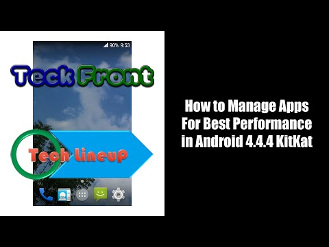How to Manage Apps for Best Performance in Android 4 4 4 KitKat Devices