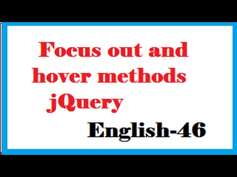 Focus out and hover methods in jQuery English-46-vlr training