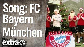 FC Bayern Song | extra 3 | NDR