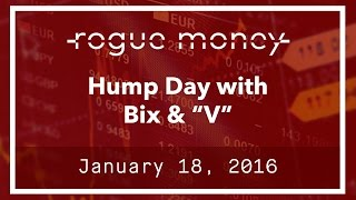 """Hump Day With Bix & """"V"""" (01/18/2017)"""