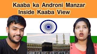 Hindu reaction on Kaaba ka Androni Manzar | Inside Kaaba View | Swaggy d