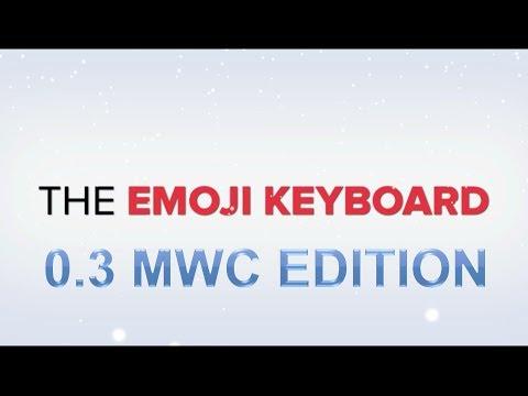 The Emoji Keyboard 0.3 MWC Edition
