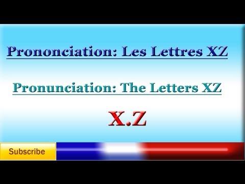 Lesson 93 - French Pronunciation lesson #13 - Letters X,Z + vowels - Prononciation