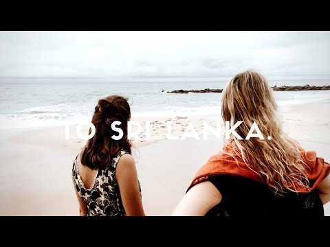 One Way Ticket To Sri Lanka / Journal Entry 1 // Nika