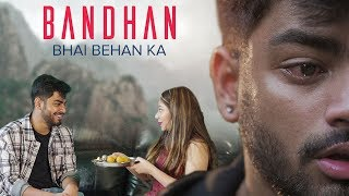 Bhai Behan Ka Bandhan | Bhai VS Behan | Awanish Singh