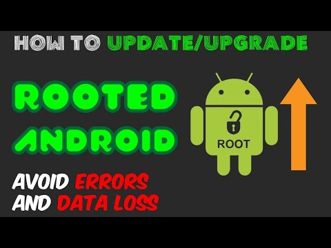 Update Rooted Android (Even with