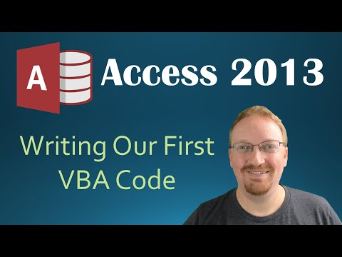 28. VBA - Writing Our First Code (Programming In Access 2013)