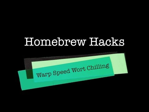 Homebrew Hack #3 - Warp Speed Wort Chilling