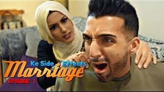 Marriage Ke Side Effects | Episode 1 | Sham Idrees