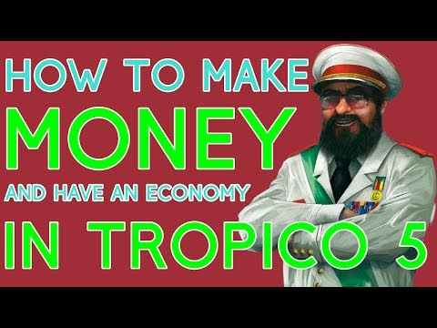 How To Make Money in Tropico 5 (Economy Tips)