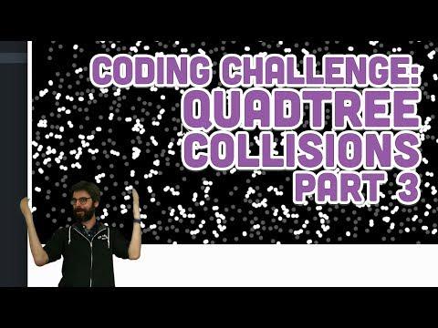 Coding Challenge #98.3: Quadtree Collisions - Part 3