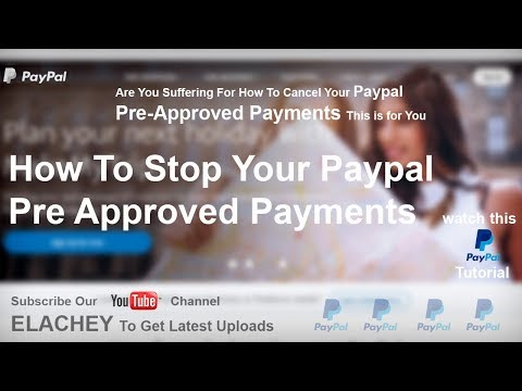 How To Cancel PayPal Pre Approved Payments 2018 | Best Subject Giver