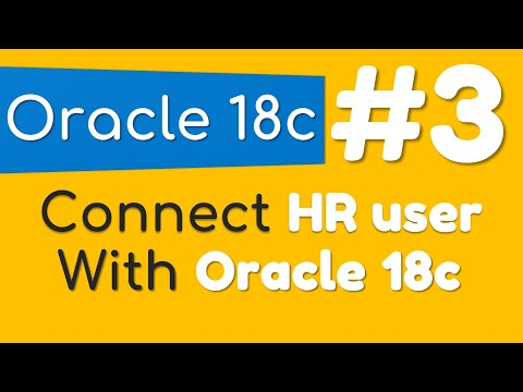 How to connect HR sample user with Oracle Database 18c by Manish Sharma