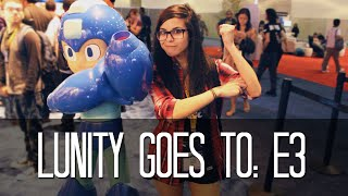 Lunity Goes To: E3 2015