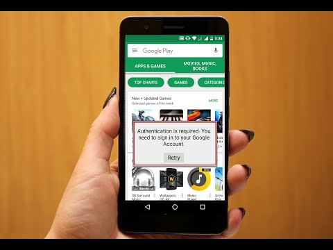 How to Fix Google Play store Authentication is Required Error