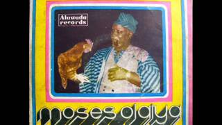 Moses Olaiya & his Alawada Group International Ltd - Akuko Oba (Audio)