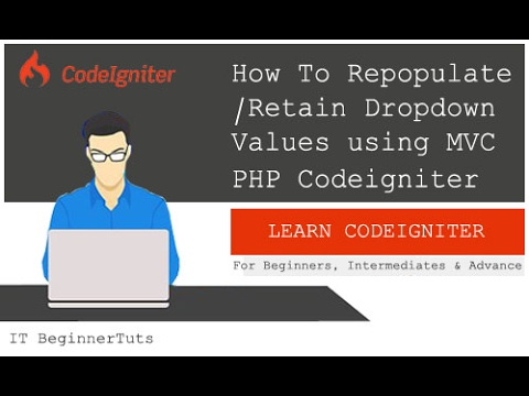 How to Repopulate Dropdown Values using PHP Codeigniter