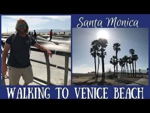 Santa Monica Walking to Venice Beach - Boardwalk, Skate Park & Muscle Beach