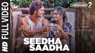 Commando 2 : Seedha Saadha (Full Video Song) | Vidyut Jammwal, Adah Sharma, Esha Gupta | T-Series
