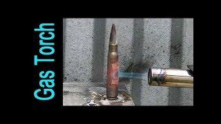 Gas Torch vs Bullet