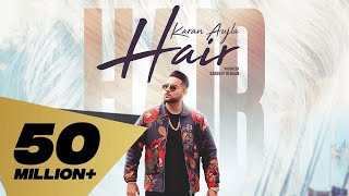 Hair (Full Video)  Karan Aujla | Deep Jandu I Latest Punjabi Songs 2019