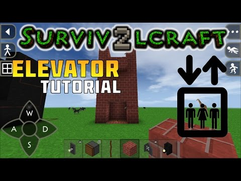 SurvivalCraft 2 basic elevator/lift tutorial