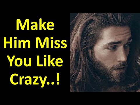 Make Him Miss You - 15 Ways to Make Him Miss You Like Crazy