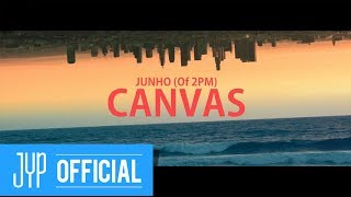 "JUNHO (준호) Of 2PM ""CANVAS"" Teaser Video"