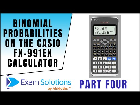Binomial Probabilities on the Casio fx-991EX ClassWiz Calculator | ExamSolutions Maths Revision