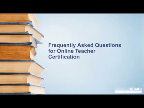 Frequently Asked Questions for Online Teacher Certification