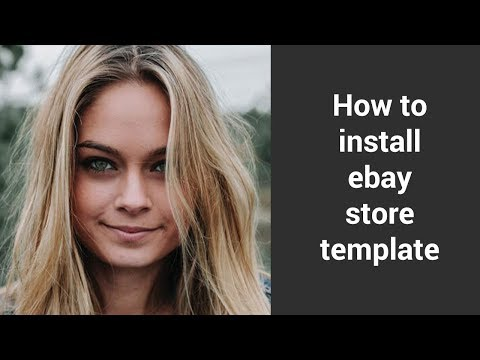 Ebay store template tutorial setup (2018)