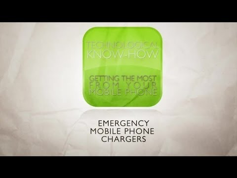 Emergency Mobile Phone Charge... : Technological Know-How / Getting the Most From Your Mobile Phone