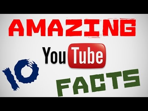 TOP 10 AMAZING YOUTUBE FACTS