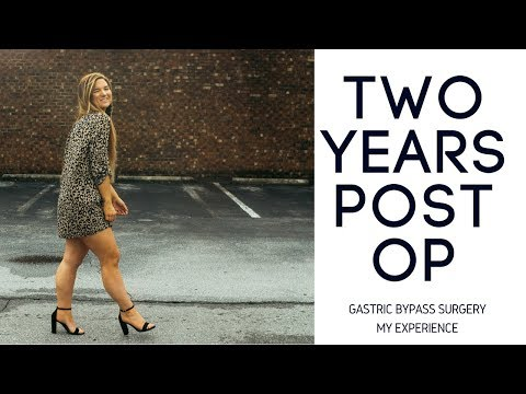 TWO YEARS POST OP || My Gastric Bypass Surgery Experience