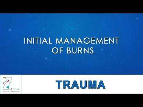 INITIAL MANAGEMENT OF BURNS