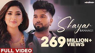 TU SHAYAR BANAAGI (Full Video) | Parry Sidhu | Isha Sharma | MixSingh | New Punjabi Songs 2021