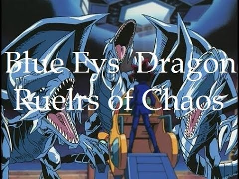 Blue eyes White Dragon Ruler of Chaos Deck Profile January 2014 *edited*