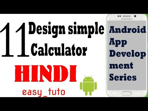 11 Designing Calculator in XML  | Android App Development Series | HINDI | HD